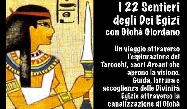 I 22 Sentieri Degli Dei Egizi