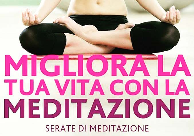 Migliora La Tua Vita Con La Meditazione